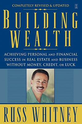 Building Wealth By Whitney, Russ
